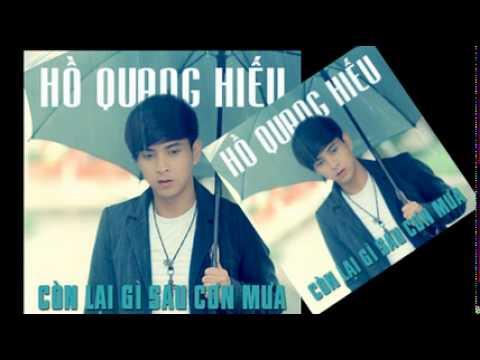 Còn Lại Gì Sau Cơn Mưa - Hồ Quang Hiếu - DJ KuBin 98 Remix,