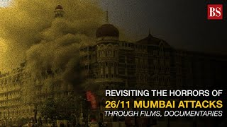 Revisiting the horrors of 26/11 Mumbai attacks through films, documentaries