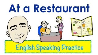 Restaurant Conversations | Easy English Conversation Practice | ESL.(Hello Everyone! This video is designed for students, teachers and anyone wanting to learn English. My videos are vocabulary-based for conversation practice., 2014-07-07T01:29:23.000Z)