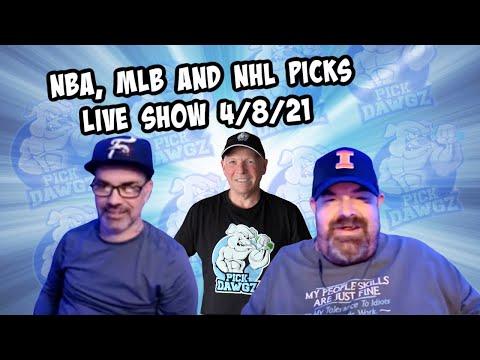 Live Sports Betting Picks 4/8/21 - NBA, MLB and NHL Picks