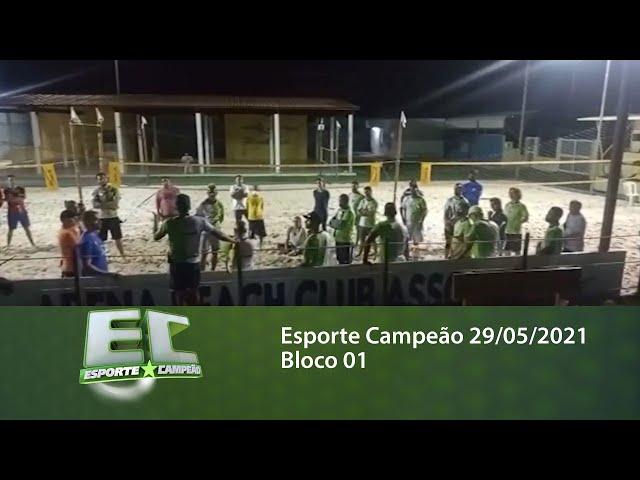 Esporte Campeão 29/05/2021 - Bloco 01