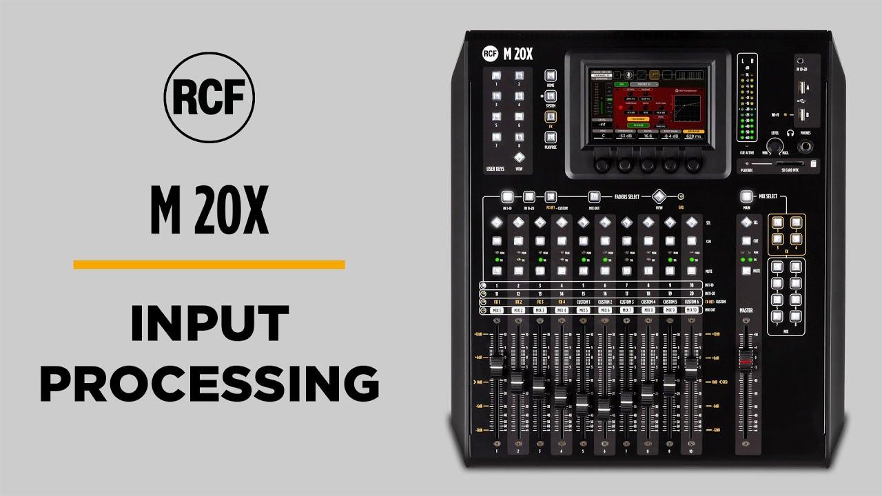RCF M 20X - Procesamiento de las Entradas