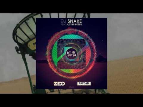 DJ SNAKE - Ft Justin Bieber - Let Me Love...