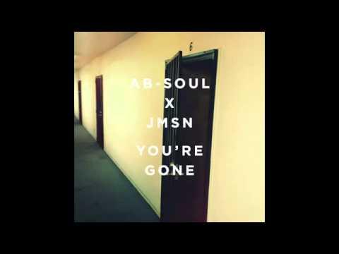 Ab Soul x JMSN   You're Gone