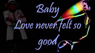 Michael Jackson- Love Never Felt So Good Lyrics