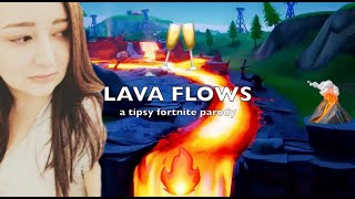 LAVA FLOWS (Old Town Road Tipsy Fortnite Parody)
