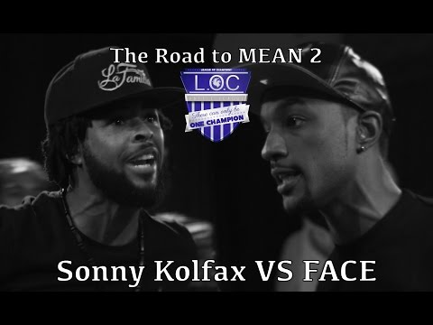 Sonny Kolfax vs FACE - The Road To MEAN 2