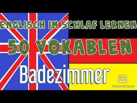 Englisch im schlaf lernen 50 Vokabeln (Badezimmer) englisch - deutsch für  Anfänger