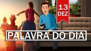 Baixar PALAVRA DE DEUS PARA HOJE, DIA 13 DE DEZEMBRO | ANIMA GOSPEL