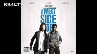 Rich Kidz - Westside Love; Prod. KE