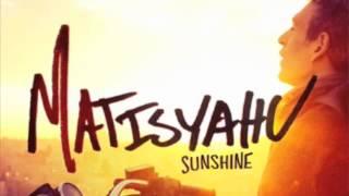 Matisyahu Sunshine - Manie X