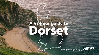 A 48 Hour Guide to Dorset