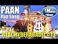 Paan Rap Song || DJ Adnan Hyd || Adil Bakhtawar || Music : Adil Bakhtawar