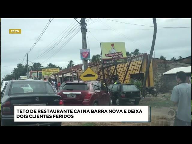 Duas pessoas ficaram feridas após o teto de um restaurante cair na Barra Nova