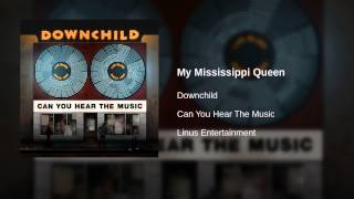 Downchild - My Mississippi Queen