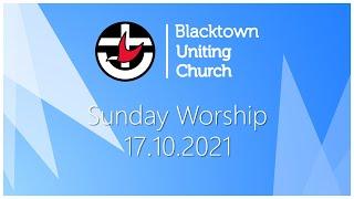 Sunday Worship - 17.10.2021