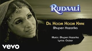 Gambar cover Dil Hoom Hoom Kare Male Version Best Audio Song - Rudaali|Dimple Kapadia|Bhupen Hazarika