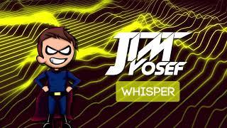 Jim Yosef Whisper.mp3