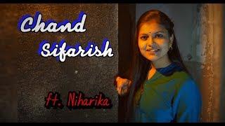 Gambar cover Chand Sifarish|Shaan|Kailash Kher|Cover by Niharika Nath