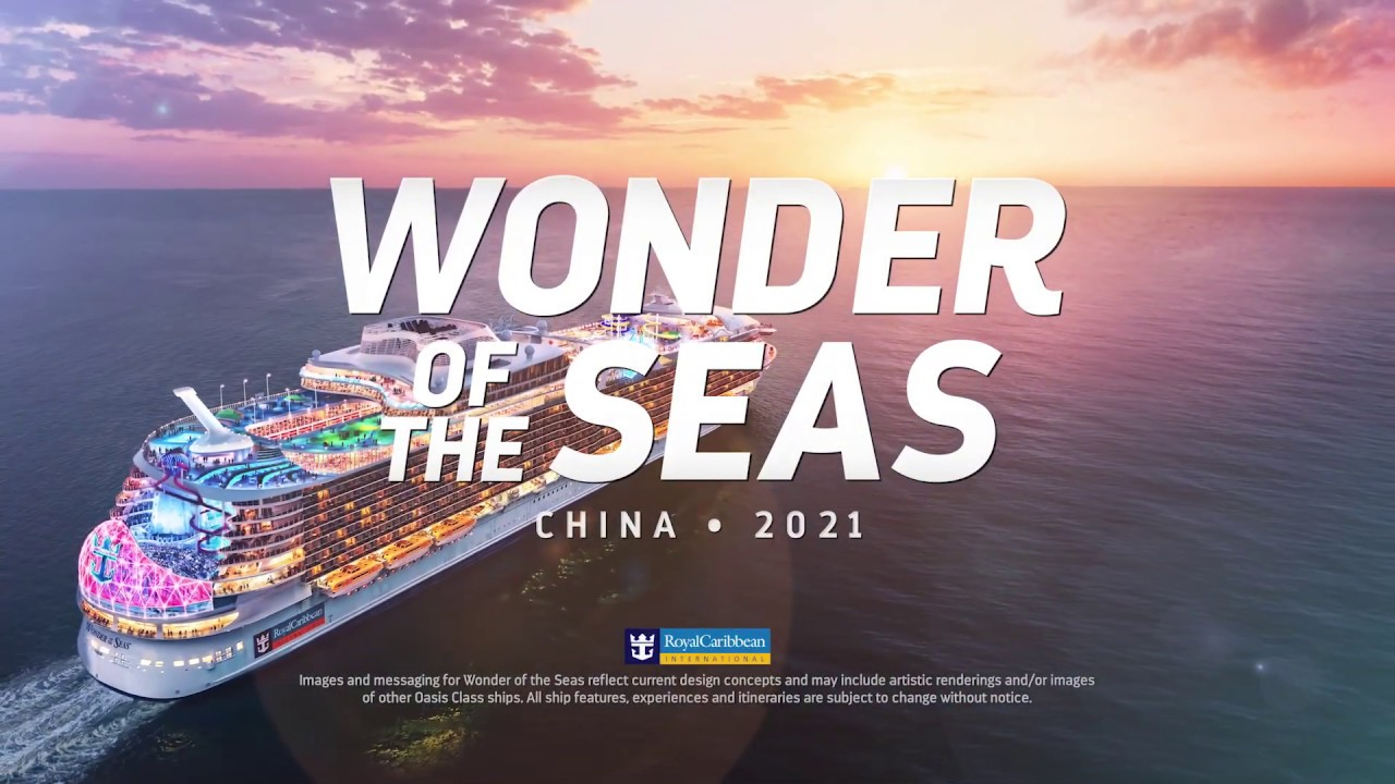 Introducing The New Wonder Of The Seas China 2021 Youtube