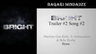 Bright Trailer #2 Song #2 | Home