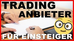 Trading Broker/Anbieter Vergleich & Test für Einsteiger