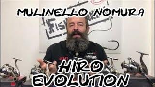 MULINELLO NOMURA HIRO EVOLUTION
