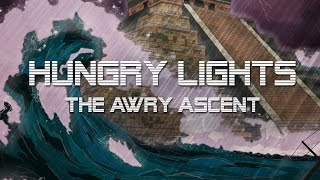 Hungry Lights - The Awry Ascent (full album)