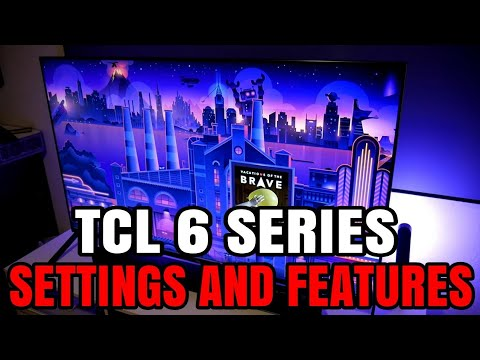 TCL 6 SERIES Movie Settings Motion App And More Features