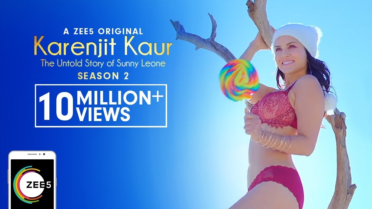 Download Karenjit Kaur: The Untold Story of Sunny Leone - Season 2 | Uncut Trailer | Streaming Now On ZEE5
