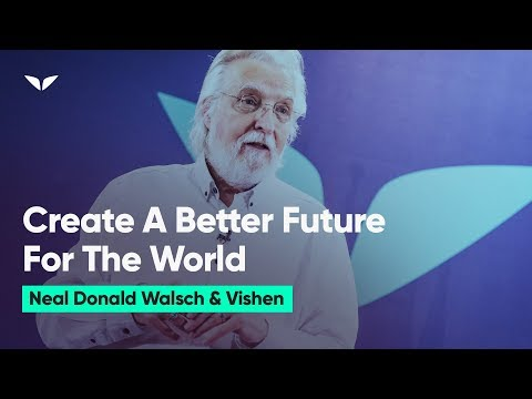 How Can We Create A Better Future For The Next Generation? | Neale Donald Walsch
