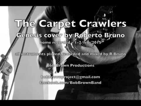 The Carpet Crawlers - Genesis by Roberto Bruno