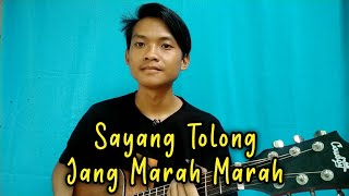 Download Sayang Tolong Jang Marah Marah | SAYANG JANG MARAH MARAH (Kunci&Lirik) Cover by Feri Yt Official