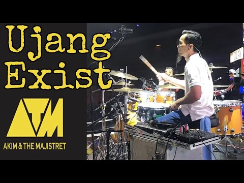 Ujang Exist - And Akim & The Majistret
