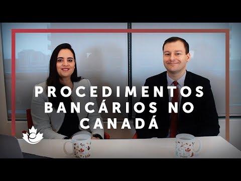 PROCEDIMENTOS BANCÁRIOS NO CANADÁ
