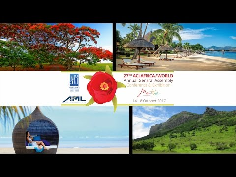 Welcome to Mauritius | 2017 ACI Africa/World Annual General Assembly Conference & Exhibition