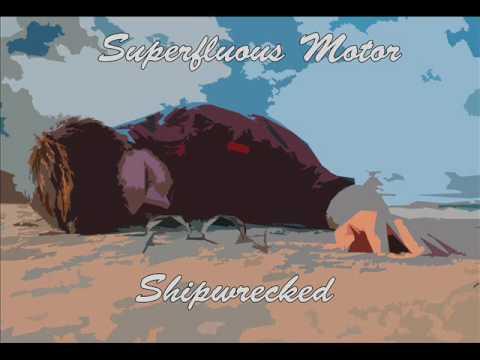 Superfluous Motor - Shipwrecked (full album) [Prog-Rock/ Jazz Fusion] [Canada, 2014]