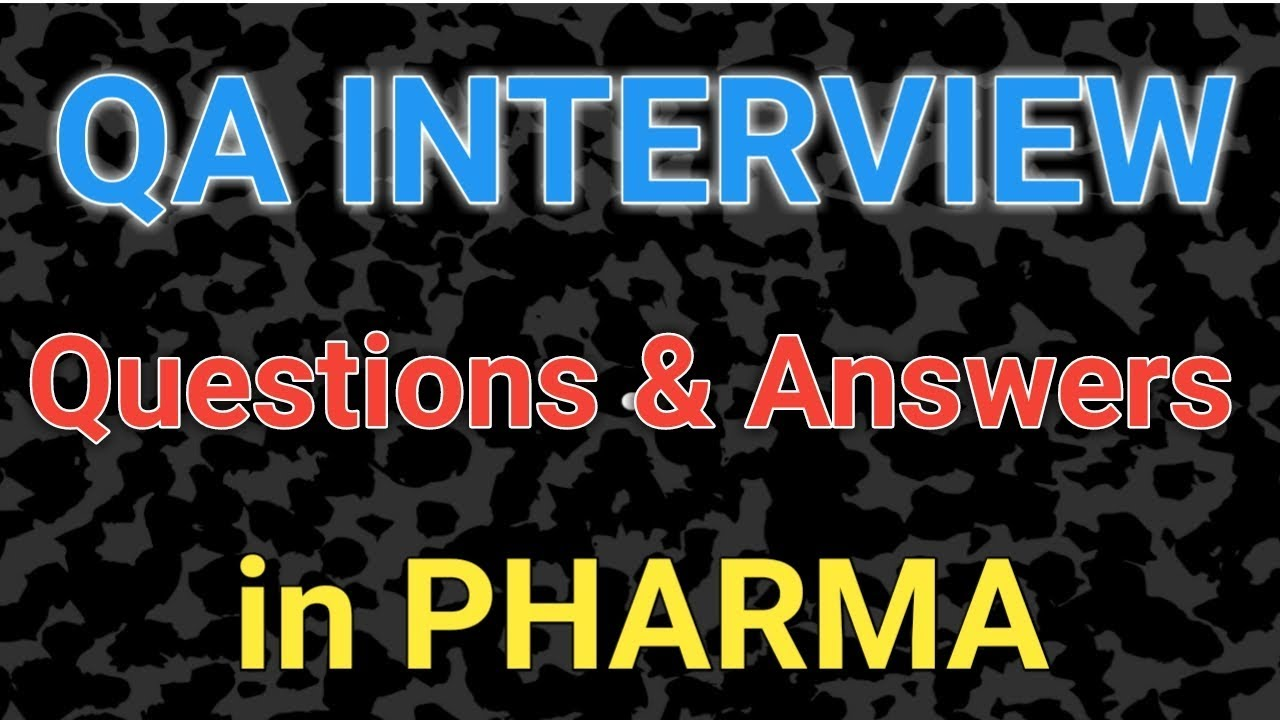 quality assurance interview questions and answers pharma interview tips - Qa Interview Questions And Answers Quality Assurance Interview