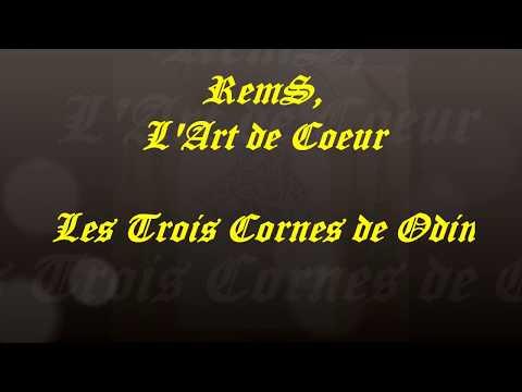 RemS, l'art de coeur, Les Trois cornes de Odin