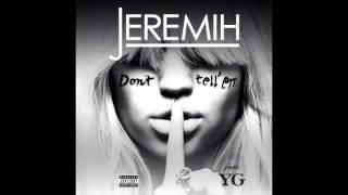 Jeremih - Dont Tell Em (Schuhmacher Remix) Mp3