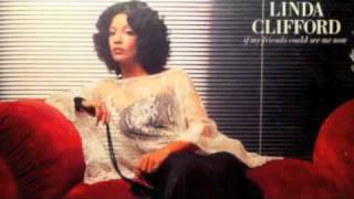 Linda Clifford - If My Friends Could See Me Now (12 inch)