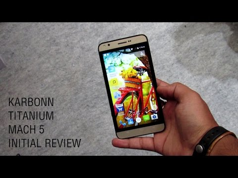 Karbonn Titanium Mach Five review full unboxing, hands on
