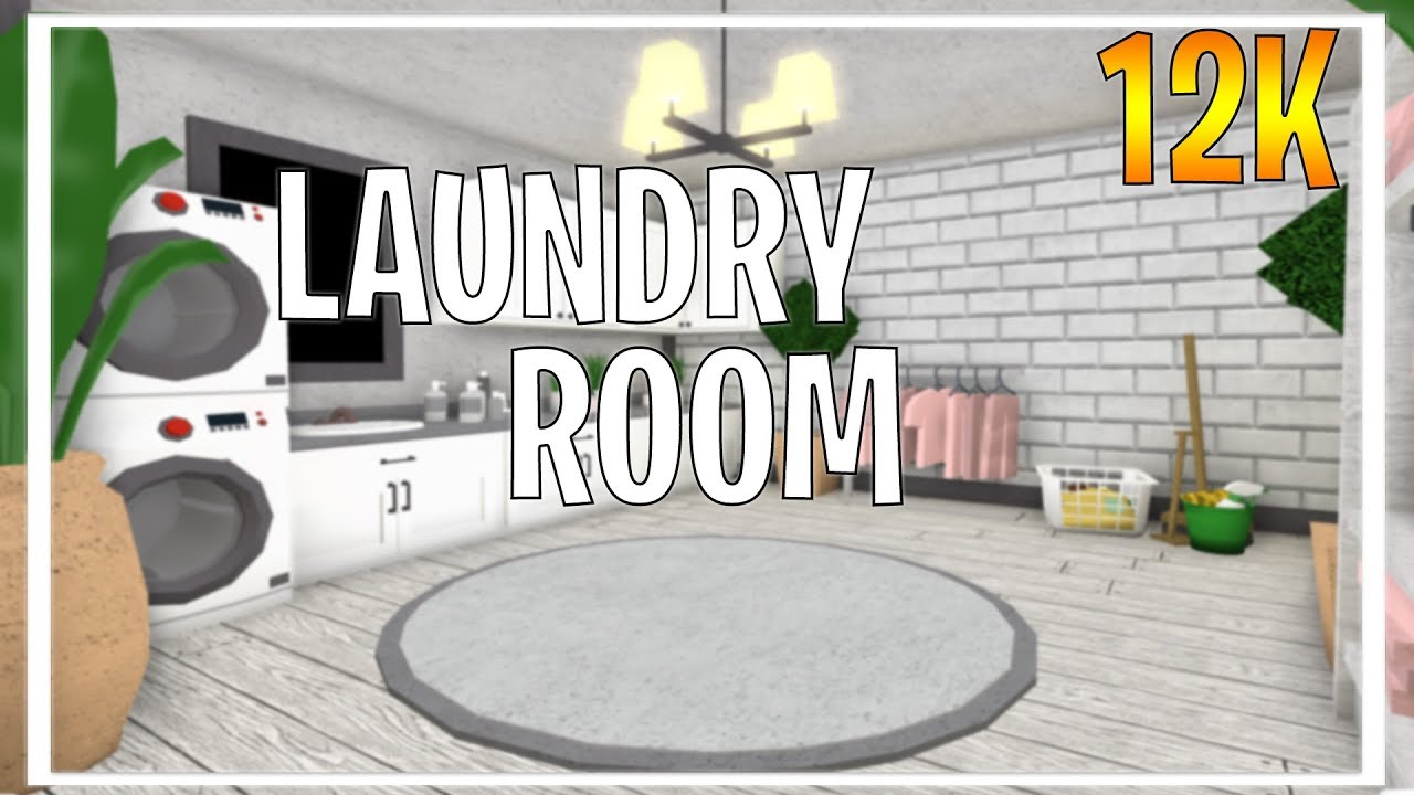 Roblox Welcome To Bloxburg Laundry Room Youtube