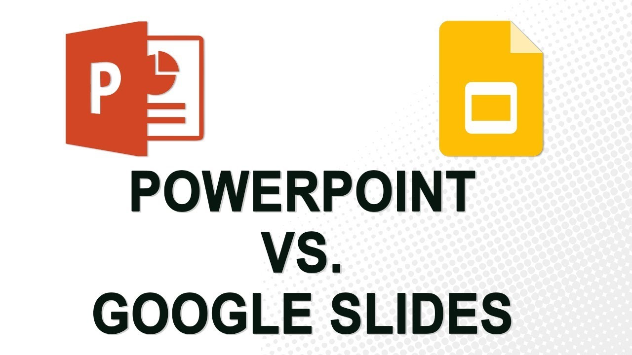 PowerPoint 2016 vs  Google Slides