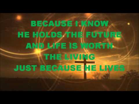 Because He Lives I Can Face Tomorrow by Matt Maher with Lyrics