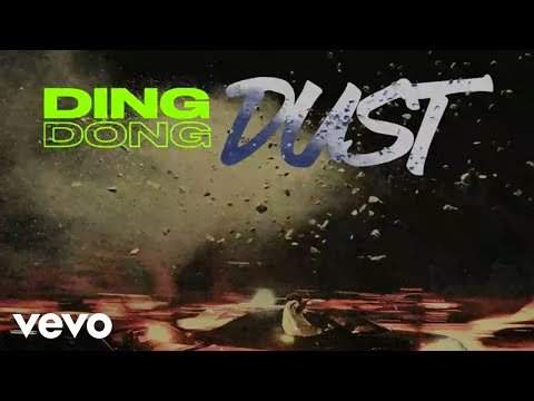 Ding Dong – Dust