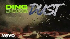 Ding Dong - Dust (Official Audio)