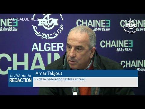 Amar Takjout SG de la Fédération textiles et cuirs