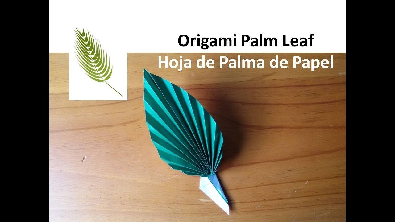 Origami 🌿Palm Leaf,DIY Paper Garden Easter Crafts   Hoja de Palma de  Papel,Manualidades Semana Santa