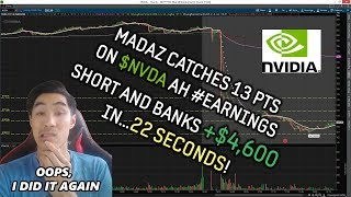 LIVE #TRADING VIDEO: Madaz BANKS +$4.6K on $NVDA #Earnings After Hours in 22 SECONDS...AGAIN!